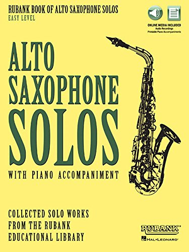 - Rubank Book of Alto Saxophone Solos - Easy Level: Book with Online Audio (stream or download)