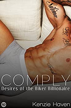 Comply Desires Biker Billionaire Book ebook