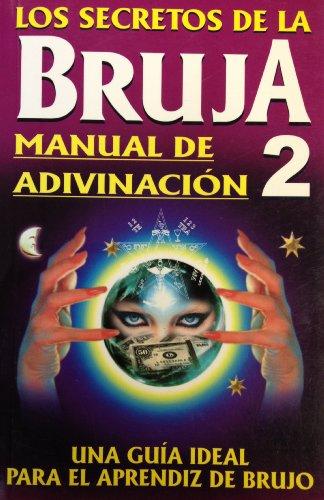Secretos de la Bruja 2.Los (Spanish Edition) [Tomo] (Tapa Blanda)