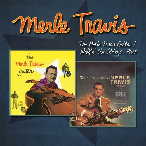 Merle Travis Guitar / Walkin the Strings Plus by Travis, Merle