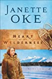 Front cover for the book Heart of the Wilderness by Janette Oke