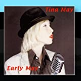 Early May by Tina May