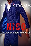NICO: A Mafia Bad Boy Romance (Claiming What's His Book 2)