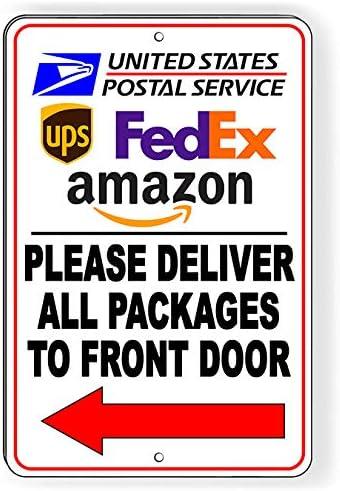 Placa metálica con flecha de la puerta delantera izquierda de None Brand Deliver All Packages To Front Door SI158