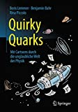 Book Cover for Quirky Quarks: Mit Cartoons Durch Die Unglaubliche Welt Der Physik (German Edition)