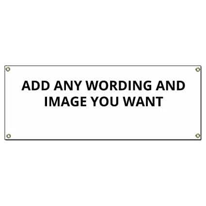 "18"" x 48"" Custom Banner - Add Any Text Or Image You Want 