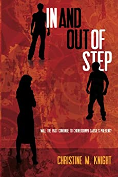 In and Out of Step by [Knight, Christine M ]