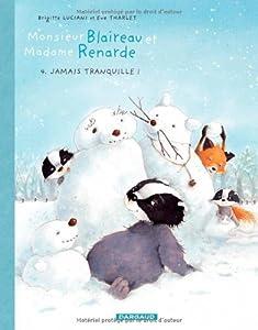 """Afficher """"Monsieur Blaireau et Madame Renarde n° 4 Jamais tranquille!"""""""