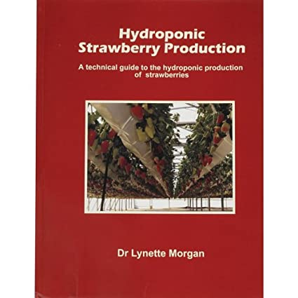 Hydroponic Strawberry Production Guide  sc 1 st  Amazon.com & Amazon.com : Hydroponic Strawberry Production Guide : Storage Sheds ...