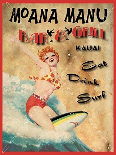 Moana Manu bar y parrilla Metal Sign, Kauai Hawaii, Retro Pinup Girl on tabla de surf: Amazon.es: Hogar