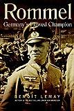ROMMEL: Germany's Flawed Champion