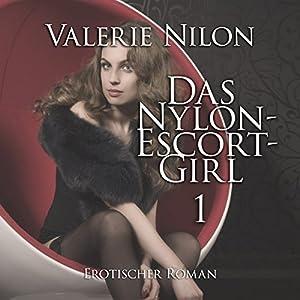 Das Nylon-Escort-Girl Hörbuch