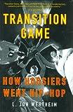Transition Game, L. Jon Wertheim, 0399152504