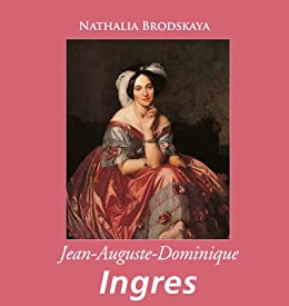 Jean-Auguste-Dominique Ingres (French Edition)