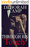 Through His Touch (Mind's Eye Book 2)