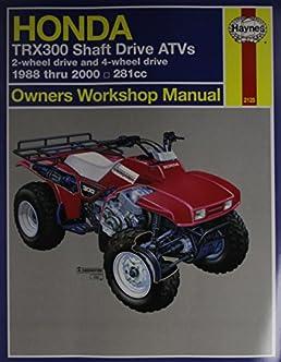 honda trx300 shaft drive atvs owners workshop manual 1988 thru 1995 rh amazon com 1992 Honda 1995 Honda Civic