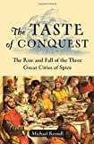 The Taste of Conquest, Michael Krondl, 034548083X