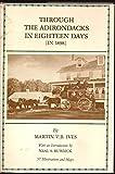 Through the Adirondacks in Eighteen Days, Martin V. Ives, 0916346544