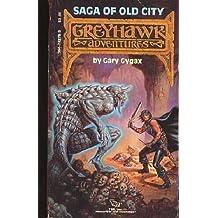 Saga of Old City (Greyhawk Adventures)