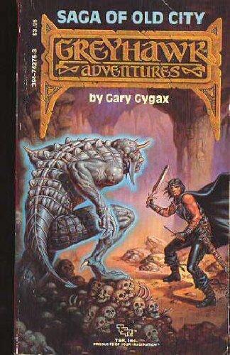 Saga of Old City (Greyhawk Adventures), Gygax, Gary