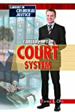 Careers in the Courts, Tamra Orr, 1435852656