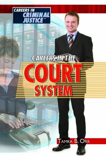 Download Careers in the Court System (Careers in Criminal Justice) pdf epub