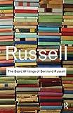 The Basic Writings of Bertrand Russell, Bertrand Russell, 0415472385