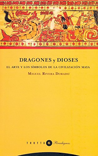 DRAGONES Y DIOSES: EL ARTE Y LOS SIMBOLO