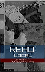 Read Local (NW Florida Writers' Group Book 1)