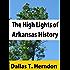 The high lights of Arkansas history