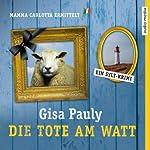 Die Tote am Watt (Mamma Carlotta 1) | Gisa Pauly