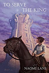 To Serve the King (Sevalian Chronicles Book 2)