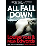 [(All Fall Down)] [Author: Louise Voss] published on (February, 2013)