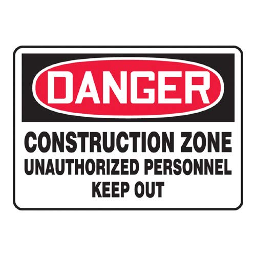 Dura-Fiberglass MCRT027XF AccuformDanger Construction Zone Unauthorized Personnel Keep Out Safety Sign 7 x 10 Inches