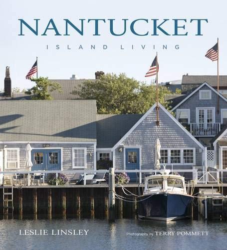 Nantucket: Island Living ()