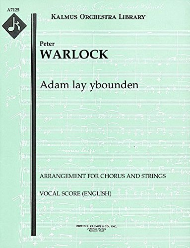 (Adam lay ybounden (Arrangement for chorus and strings): Vocal Score (English) (Qty 4) [A7125])