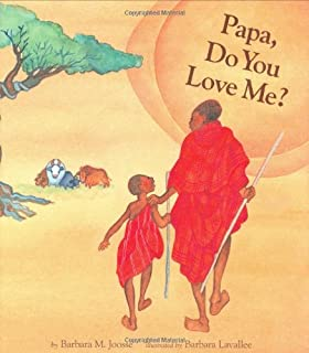 Mama Do You Love Me Barbara M Joosse Barbara Lavallee