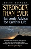 Stronger Than Ever, Jason Jackson, 1932723234