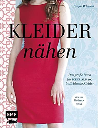 Kleider Nahen Das Grosse Buch Fur Mehr Als 200 Individuelle Kleider