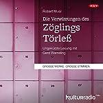 Die Verwirrungen des Zöglings Törleß | Robert Musil