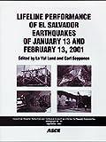 Lifeline Performance of El Salvador Earthquakes of January 13 and February 13, 2001 9780784406625