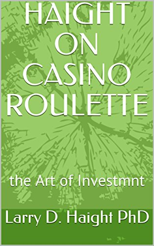 >>LINK>> HAIGHT ON CASINO ROULETTE: The Art Of Investment. photos Apertura heaters seran largest Network