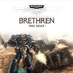 Brethren: Warhammer 40,000 | Phil Kelly