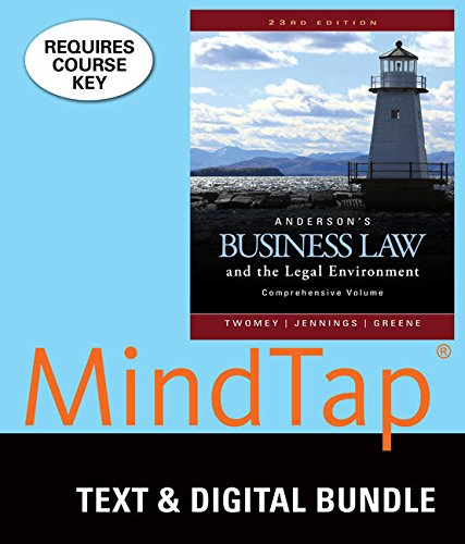 Bundle: Anderson's Business Law and the Legal Environment, Comprehensive Volume, Loose-Leaf Version, 23rd + LMS Integrated for MindTap Business Law, 1 term (6 months) Printed Access Card
