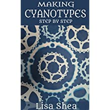 Making Cyanotypes Step by Step