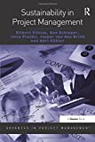 Sustainability in Project Management (Advances in Project Management)