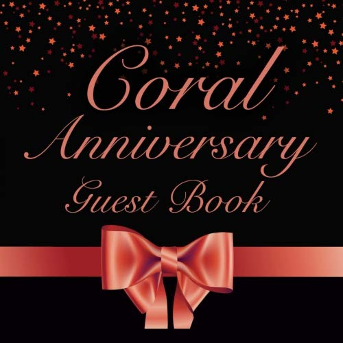 (Coral Anniversary Guest Book: 35th Wedding Anniversary Party Guest)