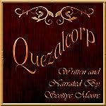 Quezalcorp | Scottye Moore