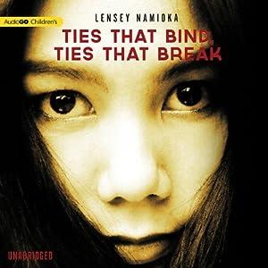 Ties That Bind, Ties That Break Audiobook