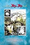 The War Yo-Yo Kid, Annel Jeanette Shaw, 1490707859